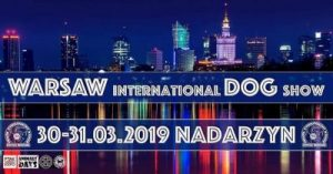 Międzynarodowa Wystawa Psów Rasowych 🇵🇱 WARSZAWA, 30÷31-03-2019